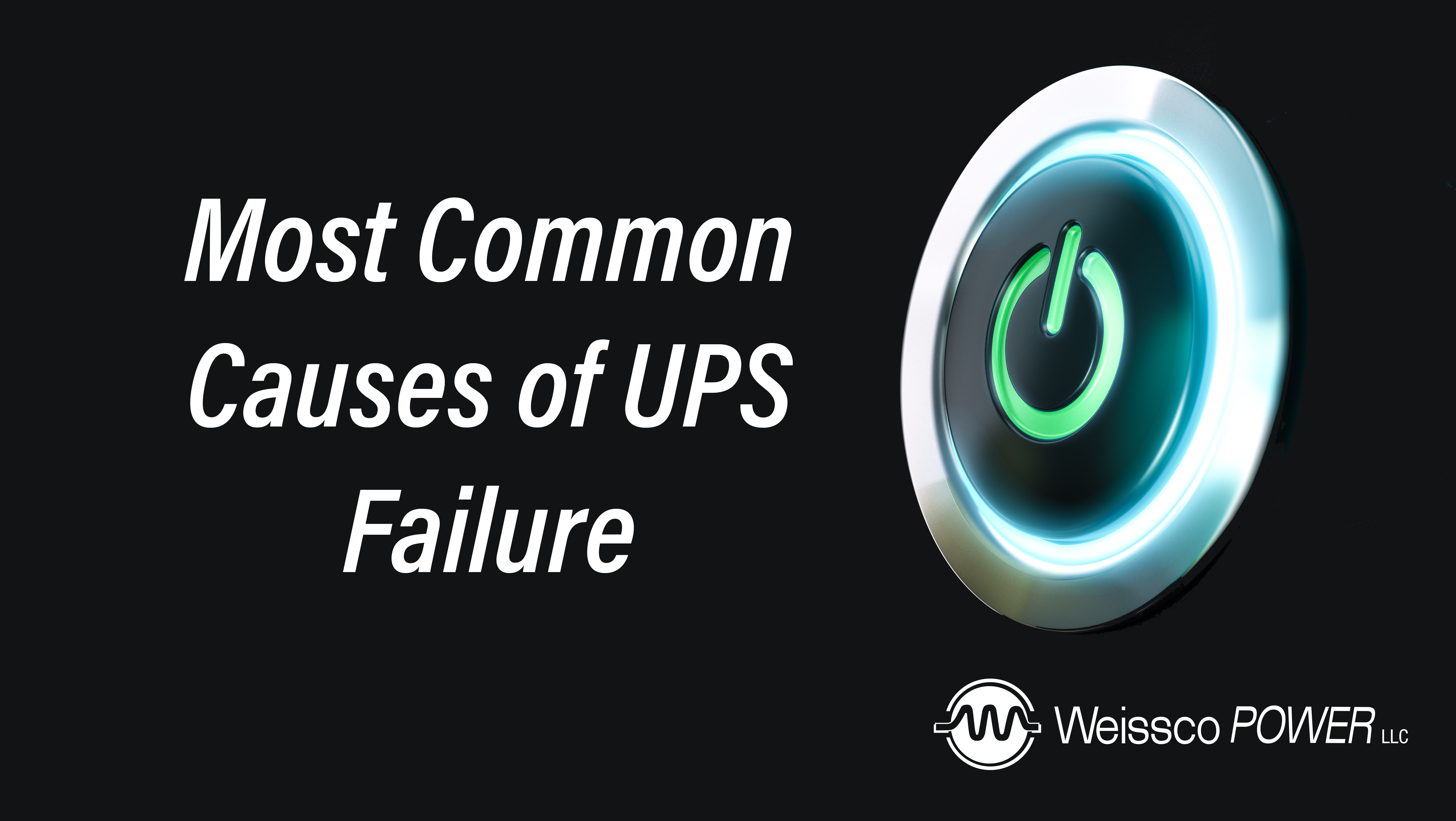 Most Common Causes of UPS Failures -